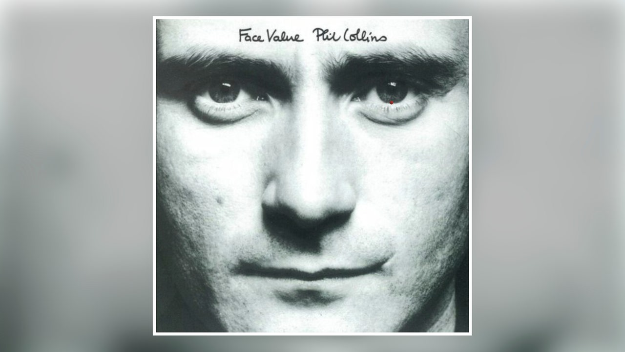 "Albumcover Phil Collins ""Face Value"""