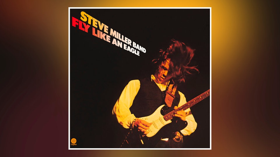 "Albumcover Steve Miller ""Fly Like An Eagle"""